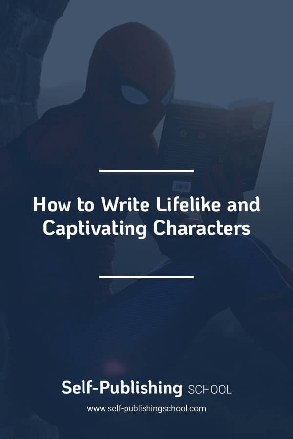 Character Development: How To Write Great Characters [Worksheet]