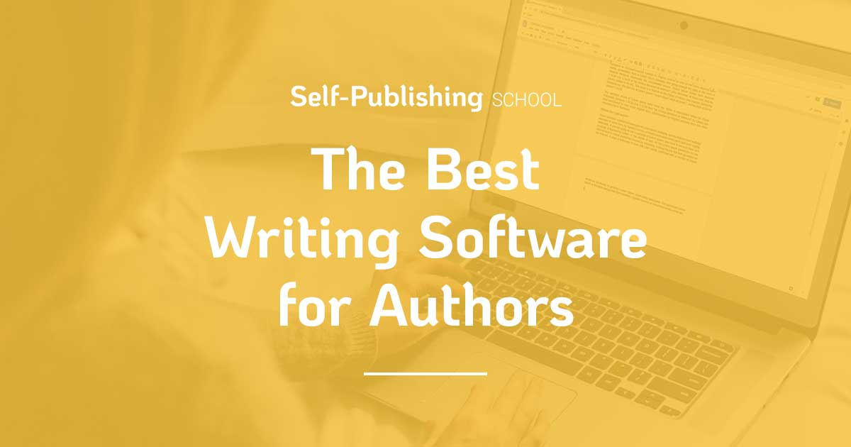 Best Book Writing Software: 14 Writing Tools For Authors